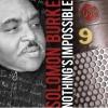 """Solomon Burke ist ein echter Klassiker. Und klingt auf """"Nothing's Impossible"""" auch so."""