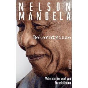 """Die Dokumente in """"Bekenntnisse"""" zeigen Nelson Mandela privat und versöhnlich."""