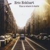Erst in Berlin hat Eric Eckhart es zu einem späten Debüt gebracht.