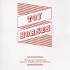 Klassisch und betörend: Toy Horses legen ein famoses Debüt vor.