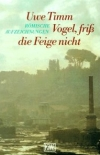 """Uwe Timm schreibt in """"Vogel, friss die Feige nicht"""" über seine zwei Jahre in Rom."""