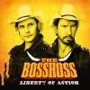 """Eine Nummer größer und einen Schritt weiter: The BossHoss auf """"Liberty Of Action""""."""