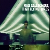 """""""Noel Gallaghers High Flying Birds"""" steckt voller Klasse und Qualität."""