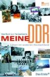 """""""Meine DDR"""" erzählt die Geschichte des SED-Staats aus der Perspektive seiner Bürger."""