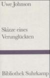 """""""Skizze eines Verungluckten"""" ist Uwe Johnsons Replik auf einen Text von Max Frisch."""