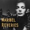 """Shoegaze-Sound und Jazz-Methoden vermischen Maribel auf """"Reveries""""."""