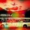 """So entspannt, spontan und organisch wie auf """"Travelling"""" klangen Roxette schon lange nicht mehr."""