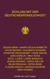 """Wir sind Deutsche, und wir schreiben Deutsch, stellen 17 Autoren in """"Schluss mit der Deutschenfeindlichkeit"""" klar."""