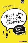 """Stefan Schultz beweist mit """"Wer lacht, hat noch Reserven"""": Stromberg gibt es nicht nur im Fernsehen."""