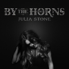 "In ""By The Horns"" taut Julia Stone stets erst langsam auf."