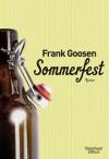 """Ein Denkmal für die Ruhrpott-Romantik hat Frank Goosen mit """"Sommerfest"""" geschaffen."""