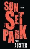 "In ""Sunset Park"" erzählt Paul Auster erstmals aus verschiedenen Perspektiven."