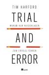 """Scheitern ist nicht schlimm, wenn man daraus lernt - das propagiert Tim Harford in """"Trial And Error""""."""