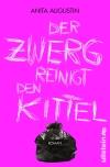 """Provokant, witzig und nicht nur ein bisschen politisch: So ist """"Der Zwerg reinigt den Kittel""""."""