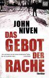 """""""Das Gebot der Rache"""" ist der erste Thriller von John Niven."""