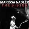 """Mehr Mut, weniger Herzschmerz - das ist das Prinzip von """"The Sister""""."""