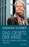 """Zusammenhänge und Lösungen zeigt Susanne Schmidt in """"Das Gesetz der Krise"""" auf."""