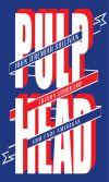 """Die Reportagen und Essays in """"Pulphead"""" suchen nach dem Kern der Dinge."""