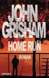 """Seine Leidenschaft für Baseball lebt John Grisham in """"Home Run"""" aus."""