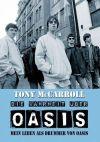 Auch nach seinem Rausschmiss bleibt Tony McCarroll ganz eindeutig Fan von Oasis.