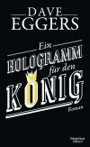 """""""Ein Hologramm für den König"""" ist ein Aussteigerroman der anderen Art."""