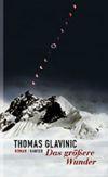 """Am Mount Everest spielt die Handlung von """"Das größere Wunder""""."""