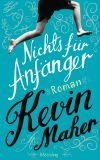 Der Debütroman von Kevin Maher ist vulgar, witzig und vor allem weise.