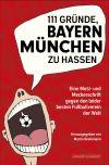 66 Autoren leben in diesem Buch ihre Abneigung gegen den FC Bayern aus.