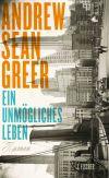 Krieg und Seuchen in New York - gleich in drei Epochen wird das von Andrew Sean Greer beleuchtet.