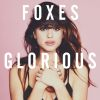 Die schönste Musik der Welt will Foxes gerne machen.