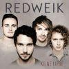 """Den Albumtitel """"Keine Liebe"""" darf man bei Redweik durchaus wörtlich nehmen."""