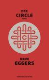 Eine allmächtige Internet-Firma steht im Zentrum des neuen Romans von Dave Eggers.