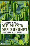 """Wie die Welt im Jahr 2100 aussehen wird, beschreibt Michio Kaku in """"Die Physik der Zukunft""""."""