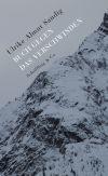 Beziehungen, Weltanschauungen und Staaten lösen sich in den Geschichten von Ulrike Almut Sandig auf.