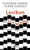 """Cover des Buchs """"Lexikon des Unwissens"""" von Kathrin Passig und Aleks Scholz"""