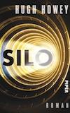 """Cover des Buches """"Silo"""" von Hugh Howey bei Piper"""