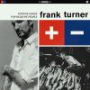 Cover des Albums Positive Songs For Negative People von Framk Turner bei Vertigo
