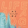 "Cover des Albums ""Life As A Dog"" von K-Flay bei Humming Records"