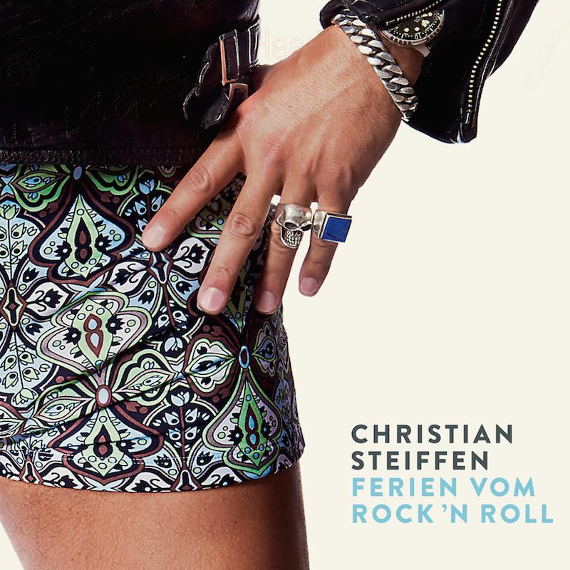 Christian Steiffen Ferien vom Rock'N'Roll Albumcover
