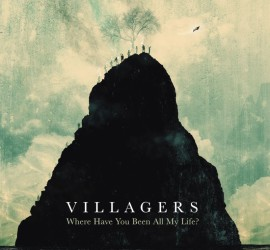 Villagers Where Have You Been All My Life? Albumcover Domino