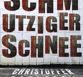 Cover des Buchs Schmutziger Schnee von Christoffer Carlsson Kritik Rezension