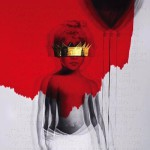 Cover des Albums Anti von Rihanna Kritik Rezension