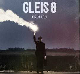 Cover des Albums Endlich von Gleis 8 Kritik Rezension