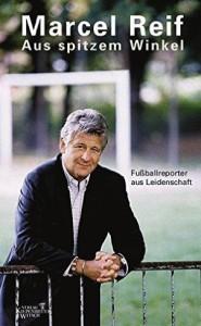 Marcel Reif Aus spitzem Winkel Kritik Rezension