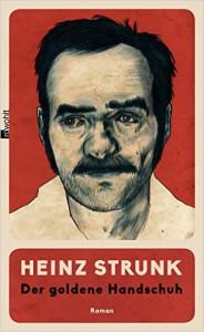 Der goldene Handschuh Heinz Strunk Rezension Kritik