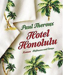Hotel Honolulu Paul Theroux Buchkritik Rezension Roman