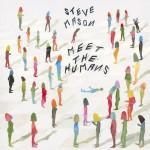 Meet The Humans Steve Mason Kritik Rezension Album