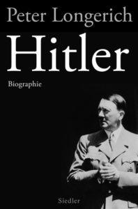 Buchkritik Rezension Hitler Biographie Longerich