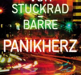 Panikherz Benjamin von Stuckrad-Barre Kritik Rezension