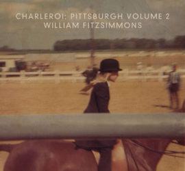 Charleroi William Fitzsimmons Pittsburgh Volume 2 Albumkritik